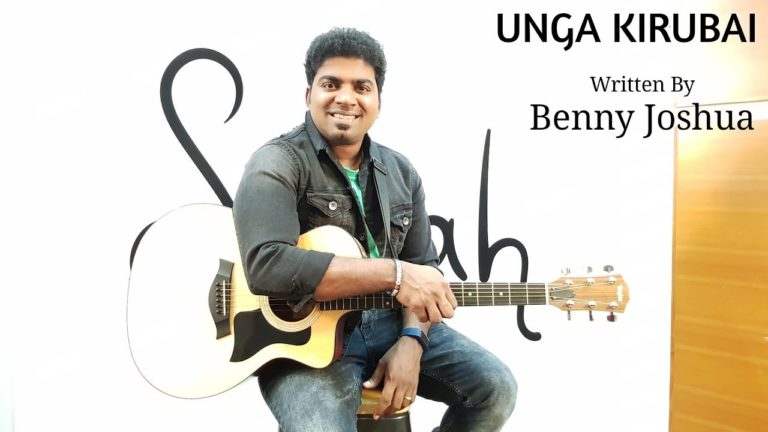 UNGA KIRUBAI song by Ps. Benny Joshua | featuring Ps. Sammy Thangiah