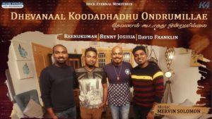 DHEVANAAL KOODADHADHU ONDRUMILLAE | Tamil Christian Song | REENUKUMAR | BENNY JOSHUA | FRANKLIN