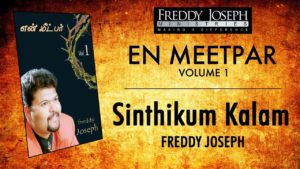 Sinthikum Kalam – En Meetpar Vol 1 – Freddy Joseph