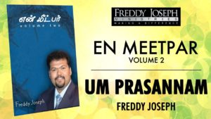 Um Prasannam – En Meetpar Vol 2 – Freddy Joseph