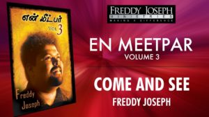 Come and see – En Meetpar Vol 3 – Freddy Joseph