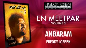 Anbaram – En Meetpar Vol 3 – Freddy Joseph