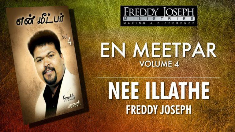 Nee Illathe – En Meetpar Vol 4 – Freddy Joseph