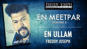 En Ullam – En Meetpar Vol 5 – Freddy Joseph