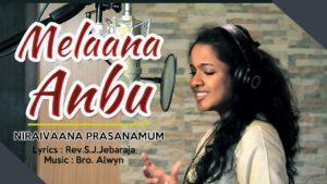 Sis.Beryl Natasha – Melaanaa Anbu – Rev.S.J. Jebaraja – Tamil christian songs