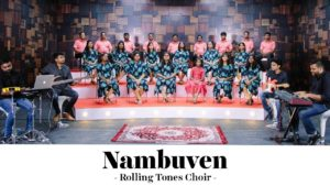 Nambuven Lyrics – Rolling Tones Choir