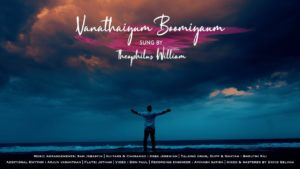 VAANATHAIYUM BOOMIYAIYUM | Theophilus William | Y.Wesley(Ariyalur) | Tamil Christian Song – Lyrics