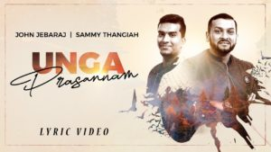 Unga Prasannam | John Jebaraj | Lyrics