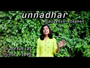 Unnadhar – Praiselin Stephen – Lyrics
