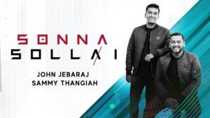 Sonna Sollai | John Jebaraj | Sammy Thangiah | Lyrics