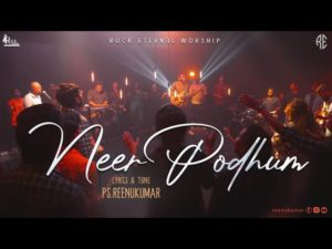 NEER PODHUM – ROCK ETERNAL WORSHIP