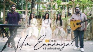 Um Ennangal – Jtriune Official | Tamil Gospel Song | ft. Isaac D and Keba Jeremiah – Lyrics
